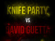 David Guetta vs Knife Party Final Version_featuredimage